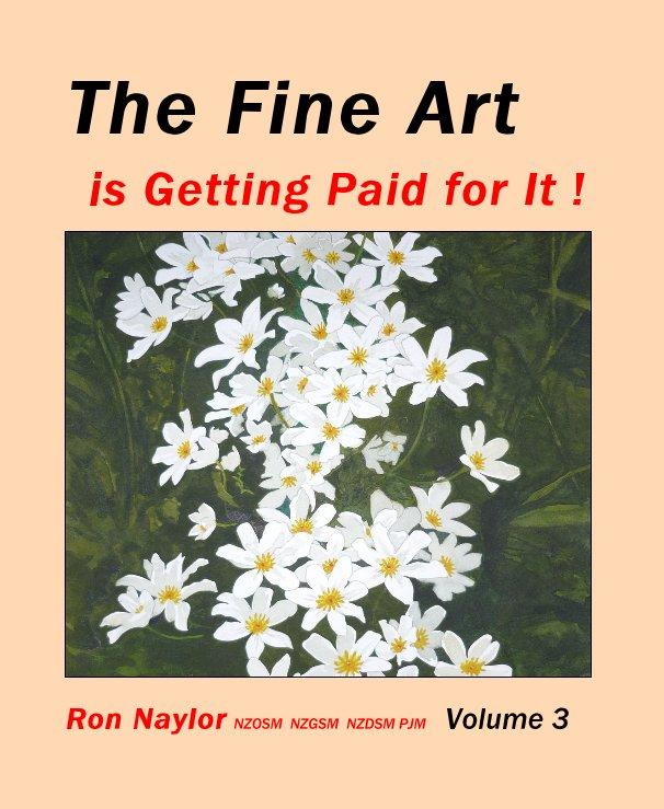 View The Fine Art by Ron Naylor NZOSM NZGSM NZDSM PJM Volume 3