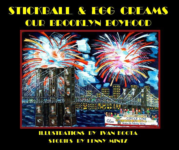 Bekijk Stickball and Egg Creams op Ivan Koota and Lenny Mintz