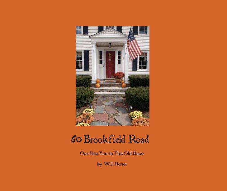 Ver 60 Brookfield Road por W.J. Hersee