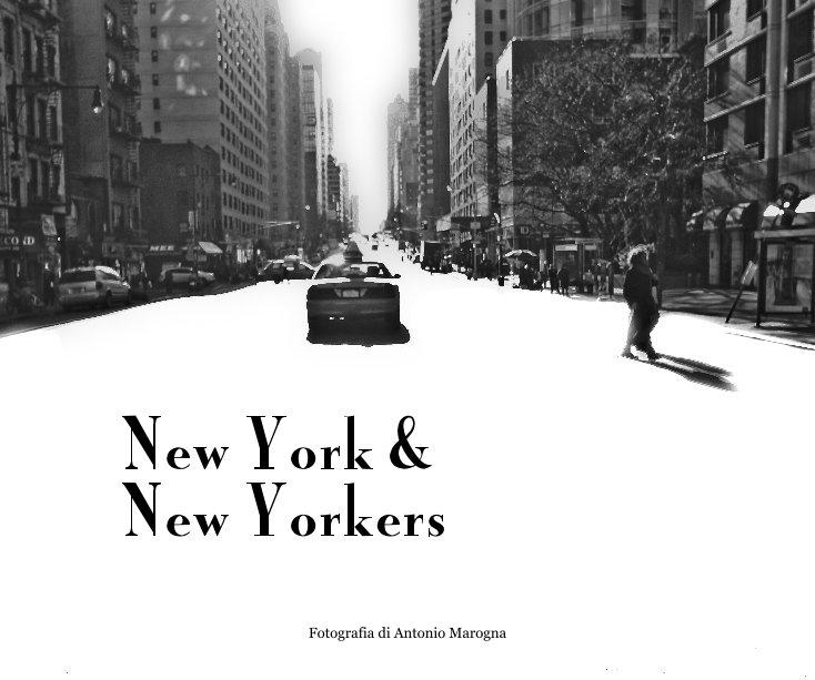 View New York & New Yorkers by Antonio Marogna