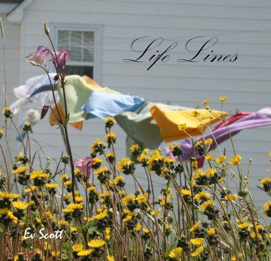 View Life Lines by Ev Scott