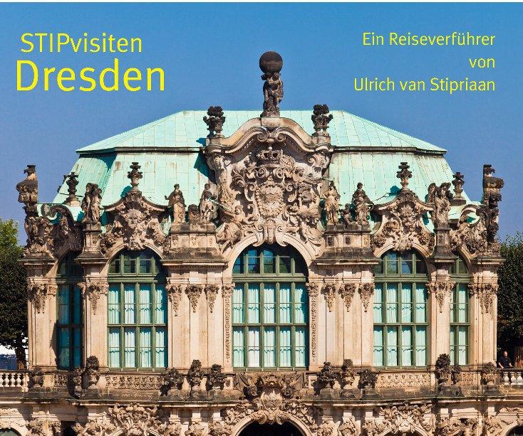 STIPvisiten Dresden nach Ulrich van Stipriaan anzeigen