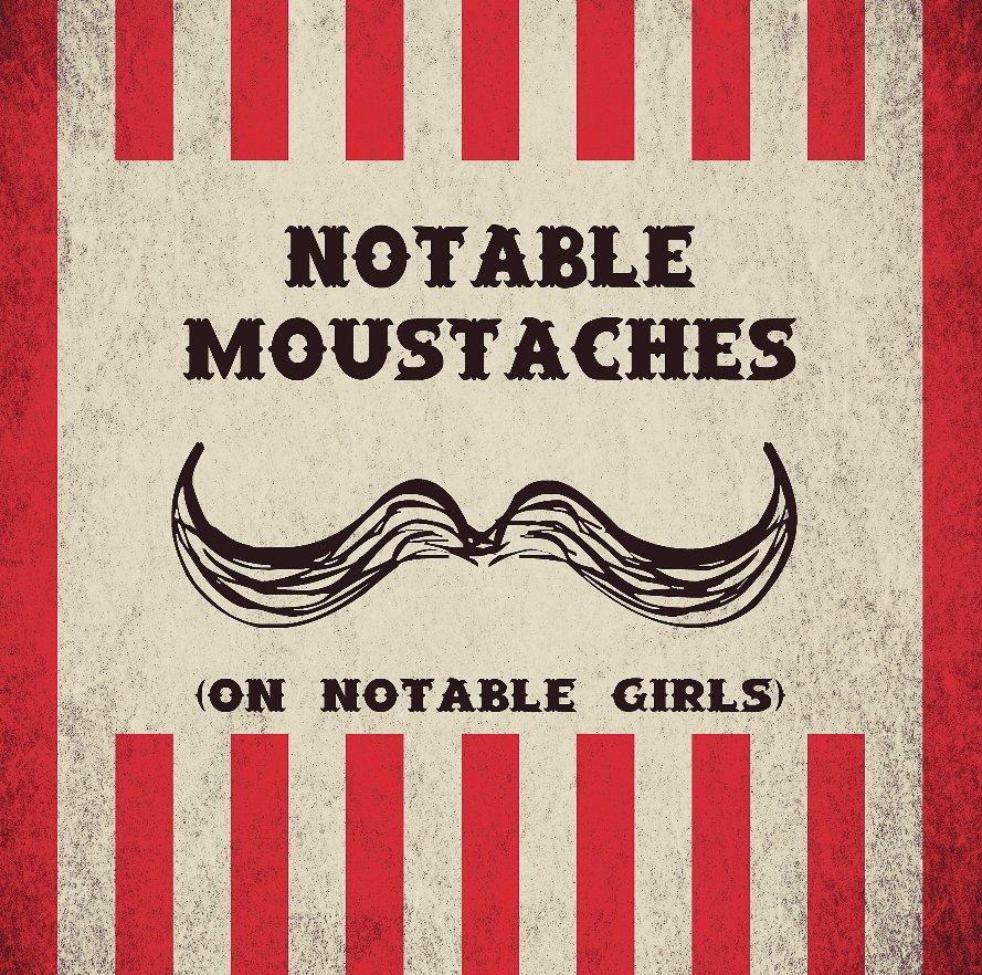 Notable Moustaches nach cruelphoto anzeigen