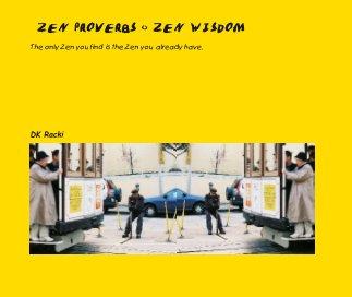 ZEN PROVERBS <> ZEN WISDOM book cover