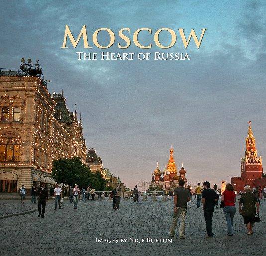 View Moscow by Nige Burton