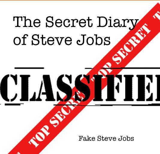 Ver The Secret Diary of Steve Jobs por Fake Steve Jobs