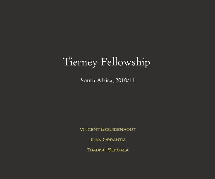 View Tierney Fellowship Catalogue by Vincent Bezuidenhout Juan Orrantia Thabiso Sekgala