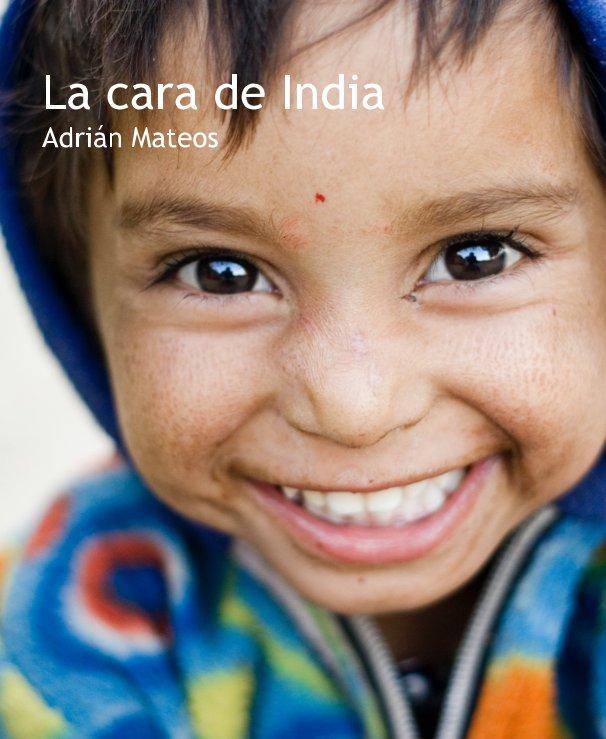 View La cara de India by Adrián Mateos