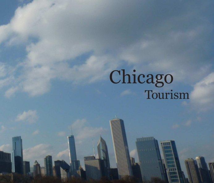 View Chicago Tourism by Deborah Sletten