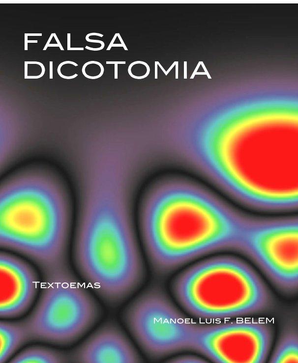 Ver FALSA DICOTOMIA por Manoel Luis F. BELEM