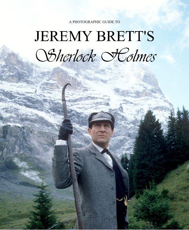 View Jeremy Brett's Sherlock Holmes by Linda Pritchard