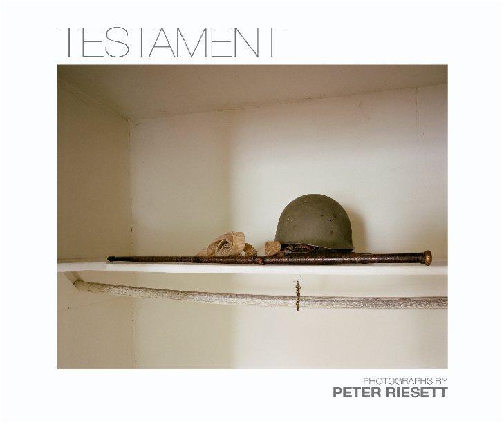 View Testament by Peter Riesett