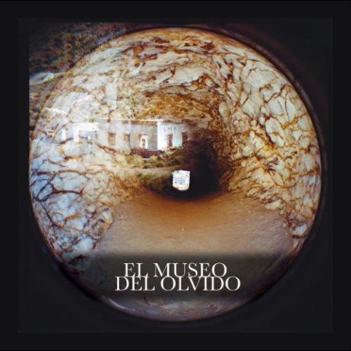 View EL MUSEO DEL OLVIDO by BALANCIN DE BLANCOS
