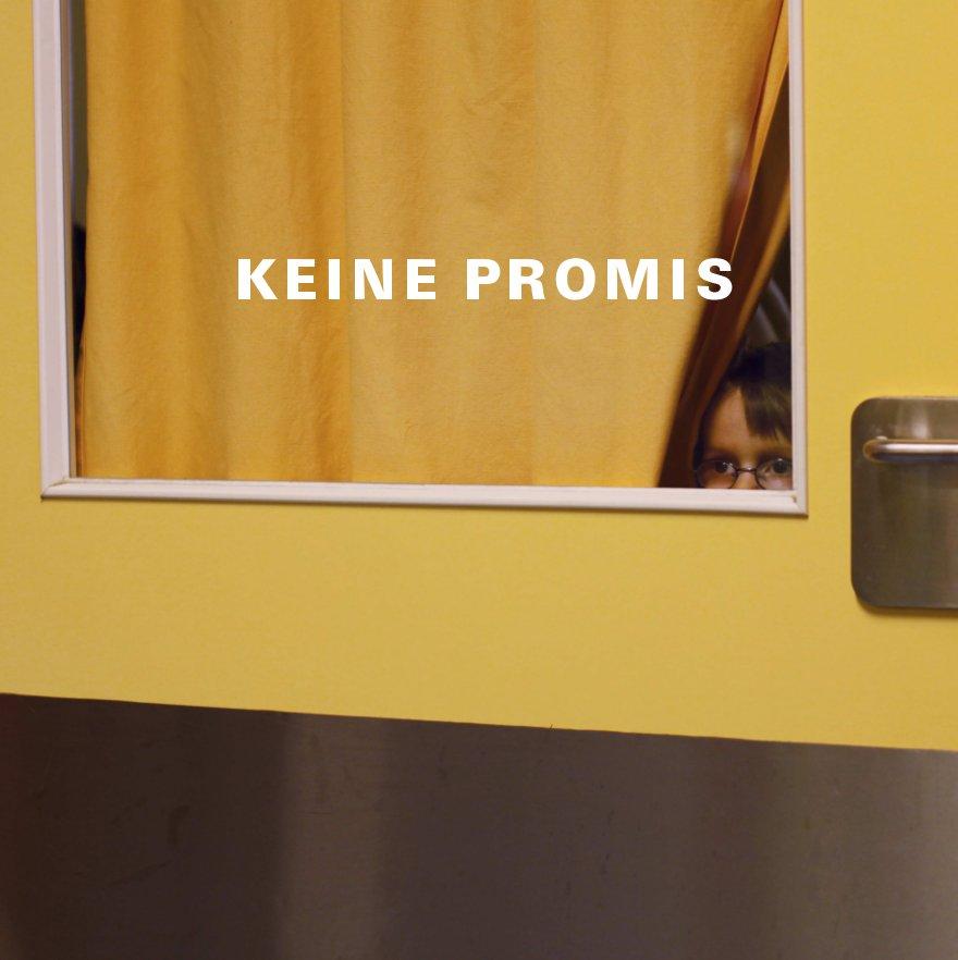 KEINE PROMIS nach Seminarteilnehmer Ostkreuzschule 2010/2011 anzeigen