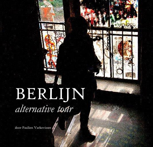 Bekijk BERLIJN alternative tour op Paulien Varkevisser