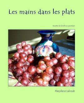 Les mains dans les plats book cover