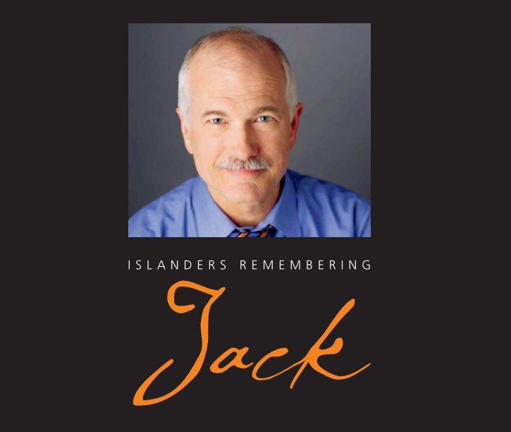 View Islanders Remembering Jack by Toronto Islanders