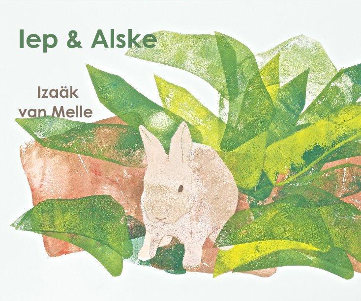 View Iep en Alske by Izaäk van Melle