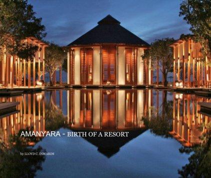 AMANYARA  Birth of a Resort book cover