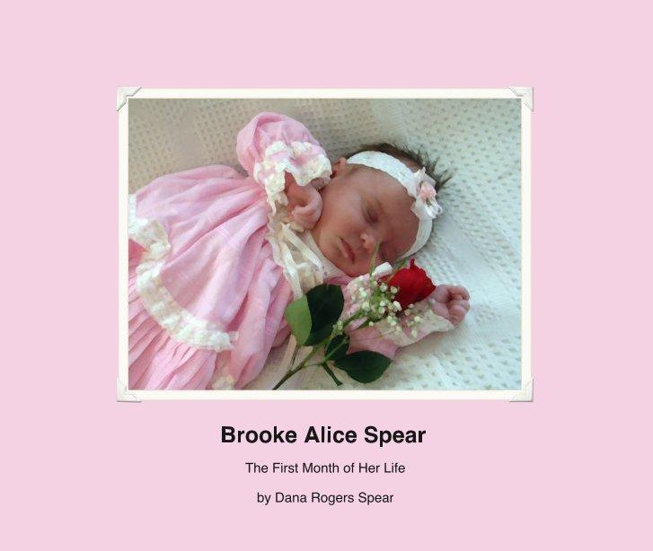 View Brooke Alice Spear by Dana Rogers Spear