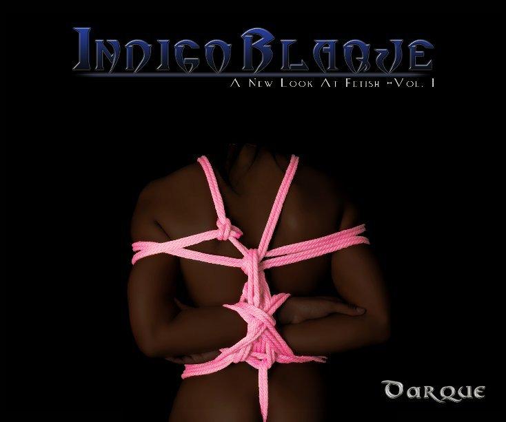 View Indigo Blaque by Darque