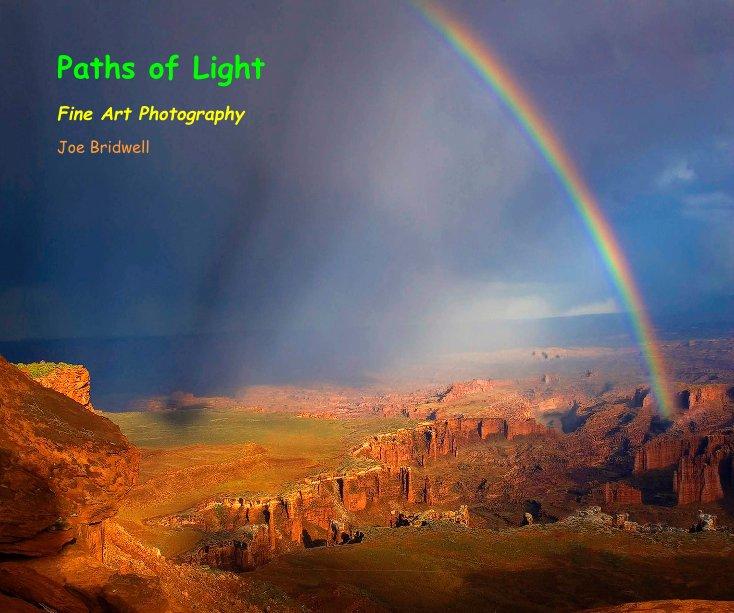 View Paths of Light by Joe Bridwell
