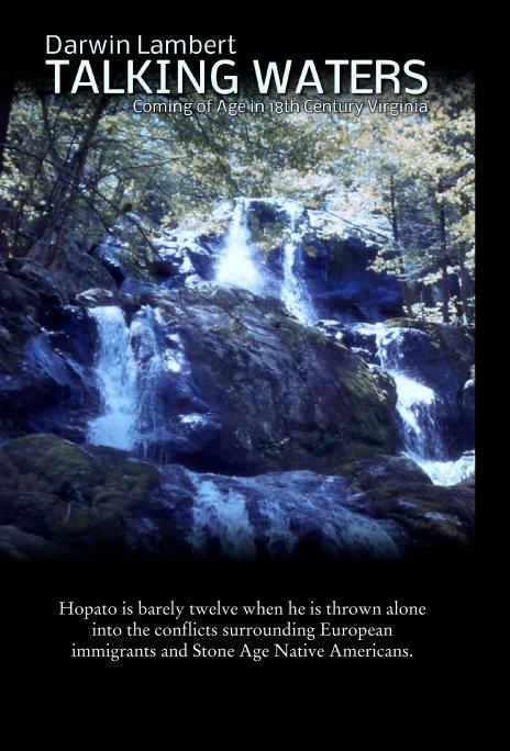 View Talking Waters by Darwin Lambert