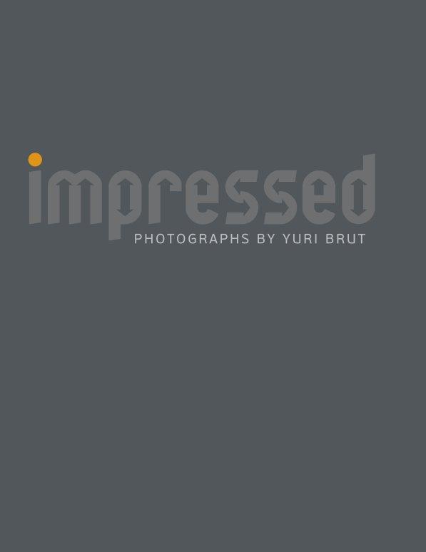 View Impressed by Yuri Brut