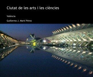 Ciutat de les arts i les ciències book cover