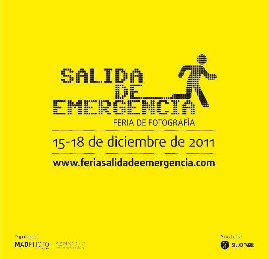 Ver SALIDA DE EMERGENCIA 2011 por MADPHOTObook