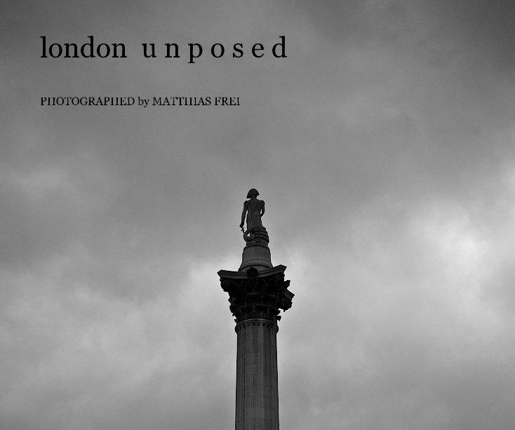 View London Unposed by Matthias Frei