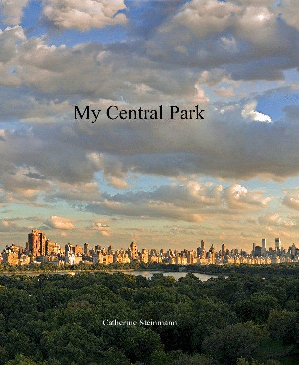 Bekijk My Central Park op Catherine Steinmann