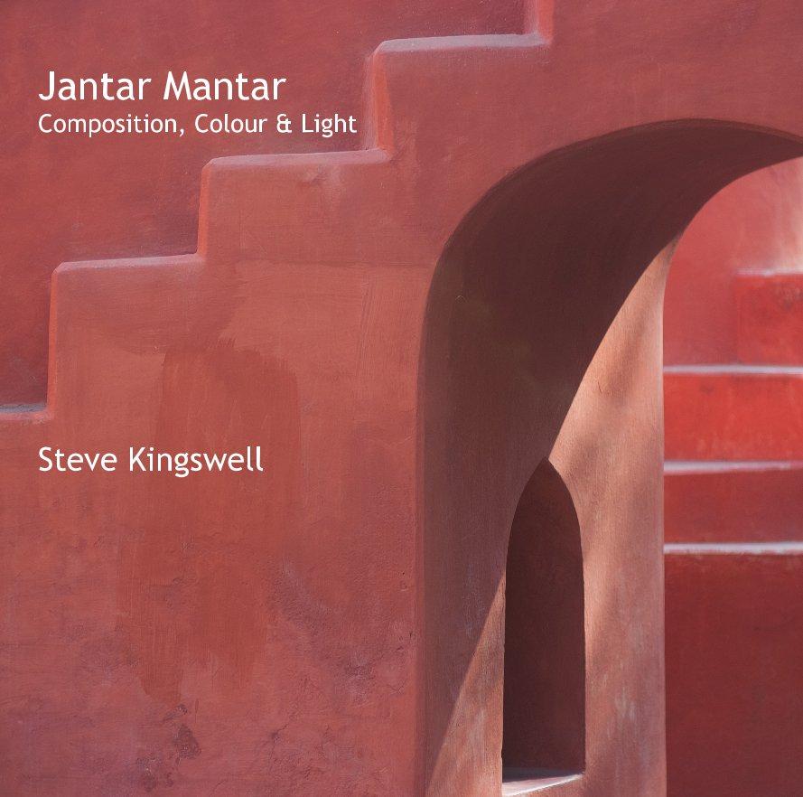 View Jantar Mantar Composition, Colour & Light Steve Kingswell by Steve Kingswell