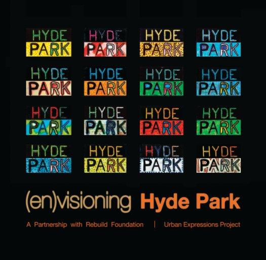 View (en)visioning Hyde Park by Andrew Raimist