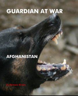 GUARDIAN AT WAR book cover