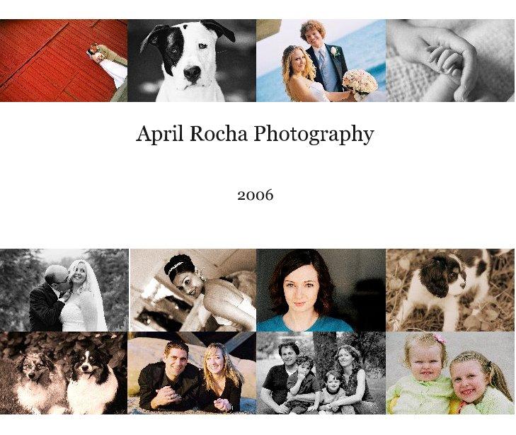 View April Rocha Photography by April Rocha