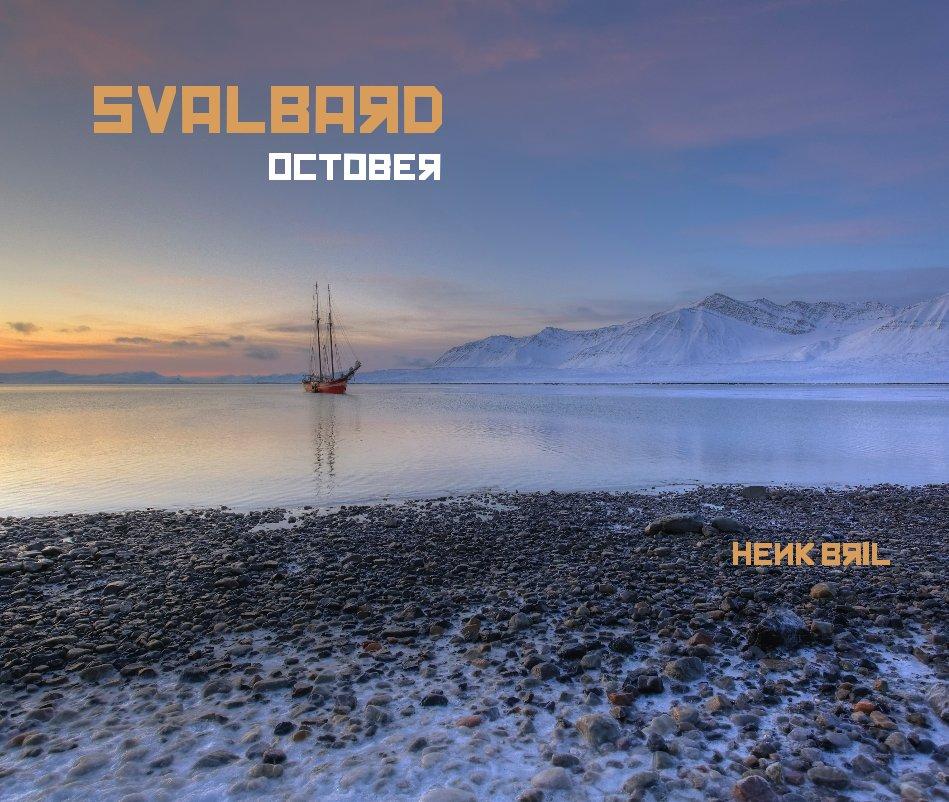 Bekijk SVALBARD - October op Henk Bril