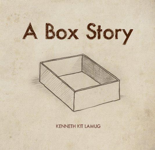 View A Box Story by Kenneth Kit Lamug