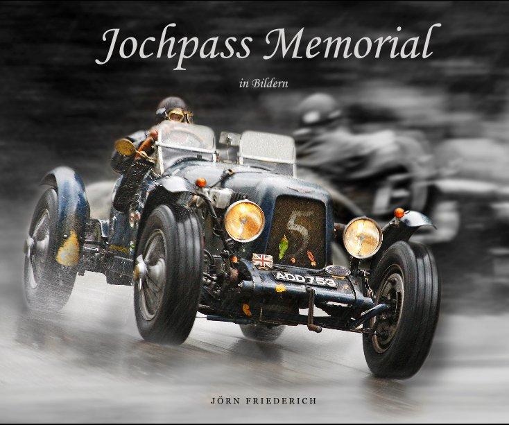 Jochpass Memorial nach J Ö R N F R I E D E R I C H anzeigen