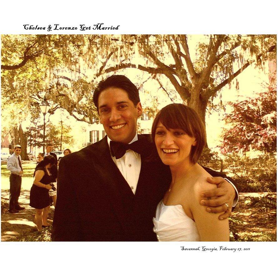 View Chelsea & Lorenzo Get Married by Savannah, Georgia, February 27, 2011