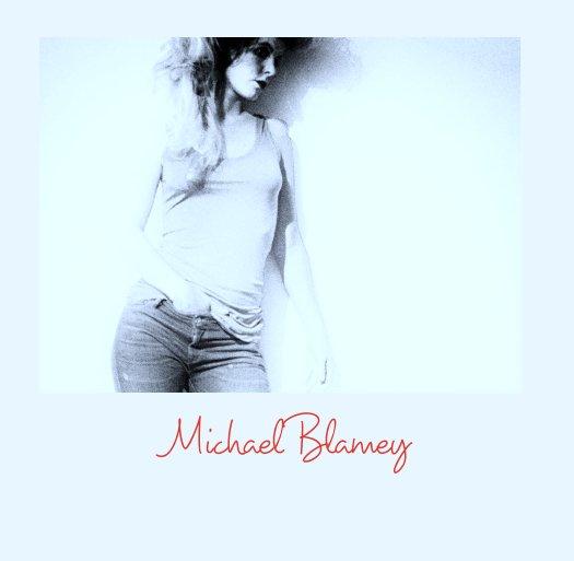 View Michael Blamey by mblamo