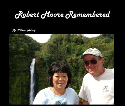 Robert Moore Remembered book cover