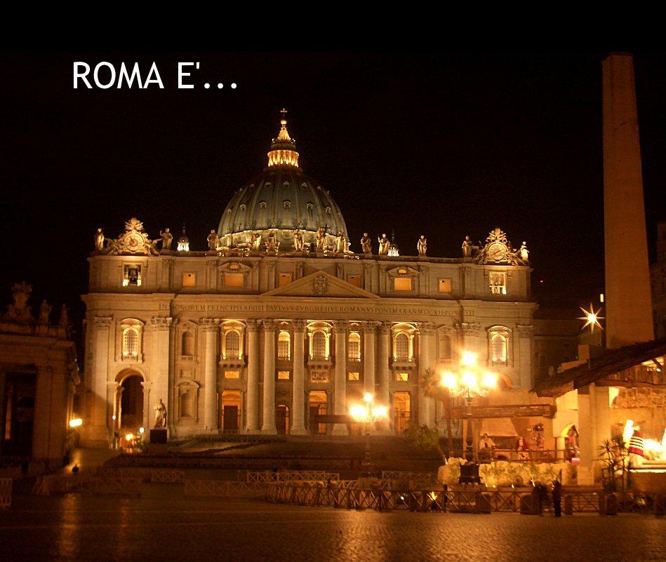 Visualizza ROMA E'... di Alceste SERBOLONGHI Jacopo SALVATORI