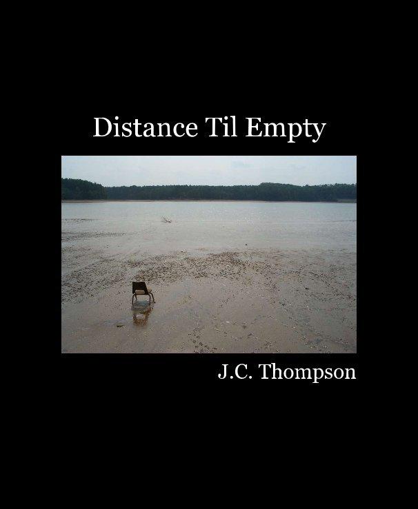 Ver Distance Til Empty por J C Thompson