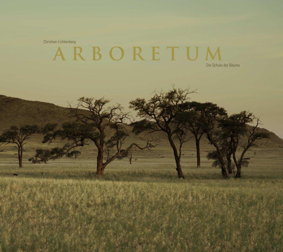 View Arboretum by Christian Lichtenberg