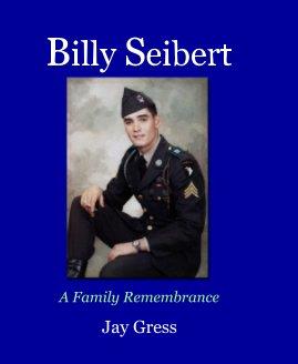 Billy Seibert book cover