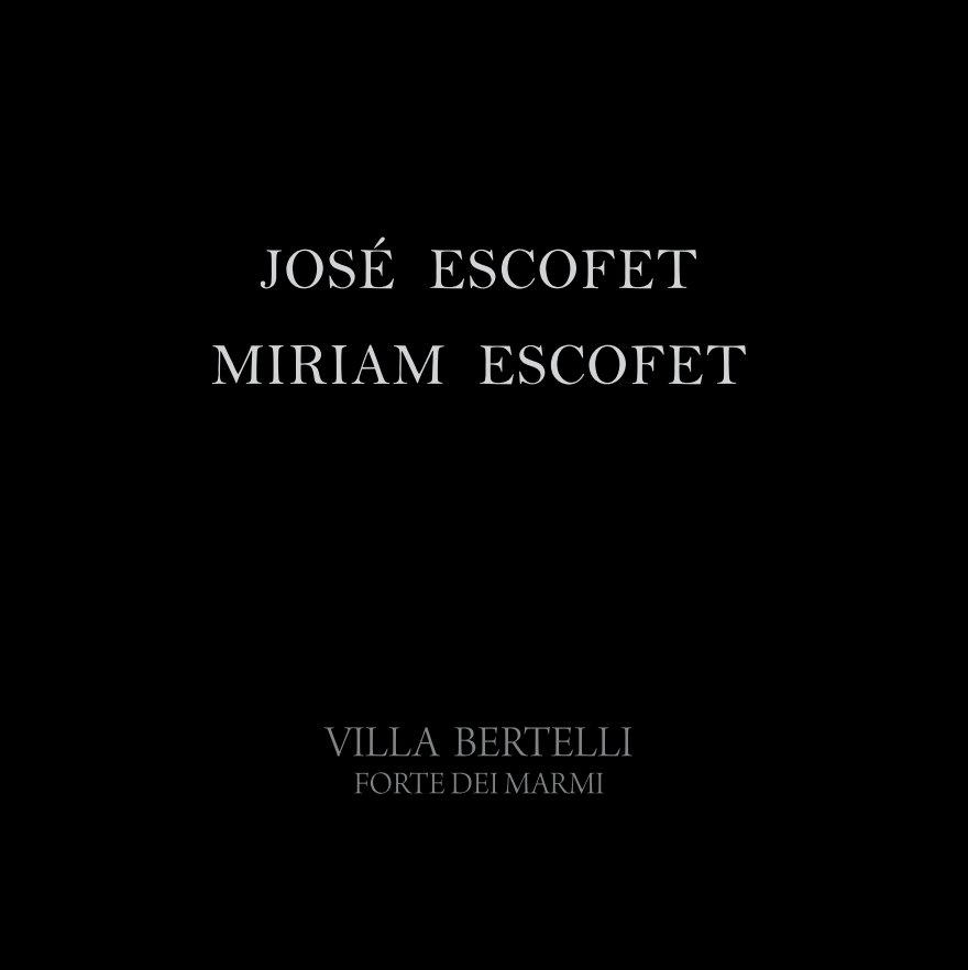View Escofet - Villa Bertelli by Miriam Escofet