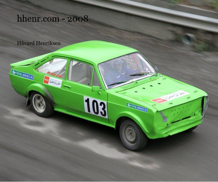 View hhenr.com - 2008 by Håvard Henriksen