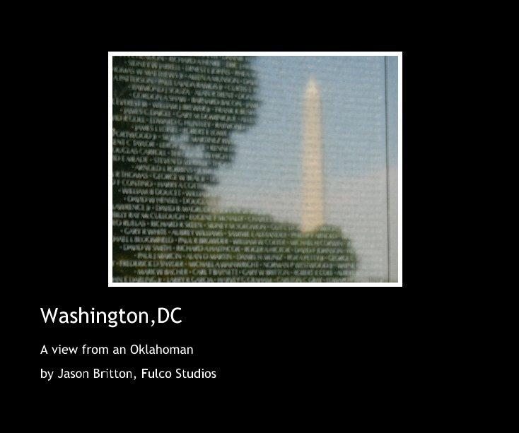 Washintong,DC by Jason Britton, Fulco Studios | Blurb Books