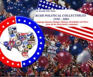 Bush Political Collectibles book cover